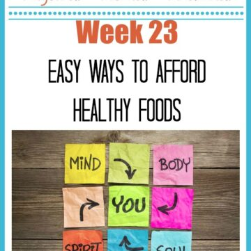 Easy Ways To Afford Healthy Foods