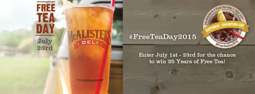 McAlister's Free Tea Day is July 23rd!