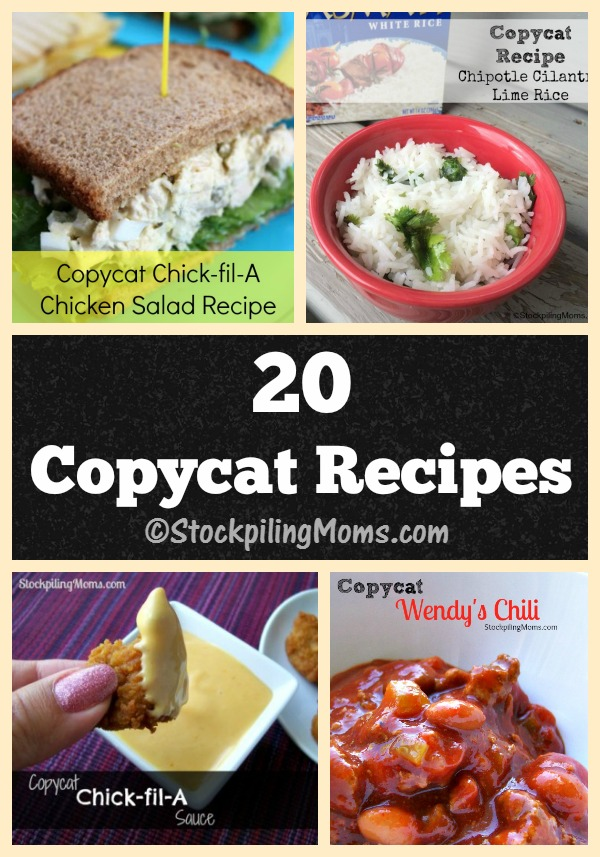 20 Copycat Recipes that taste just like the real thing!