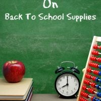 7 Ways To Save On Back To School Supplies