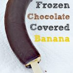 Frozen Chocolate Covered Banana
