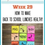 How To Make Back To School Lunches Healthy