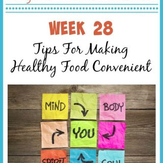 Tips For Making Healthy Food Convenient