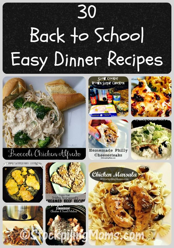 30 Back to School Easy Dinner Recipes