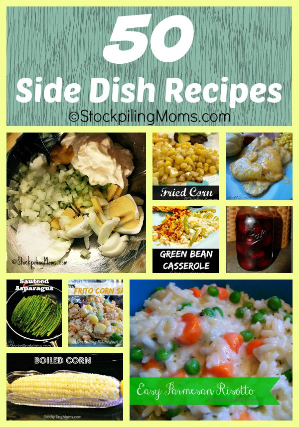 50 Side Dish Recipes that pair well with any meat or vegetarian main dish!