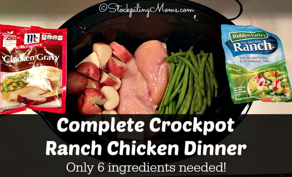 Complete Crockpot Ranch Chicken Dinner is amazing with only 6 ingredients!