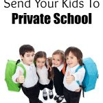 How To Afford To Send Your Kids To Private School