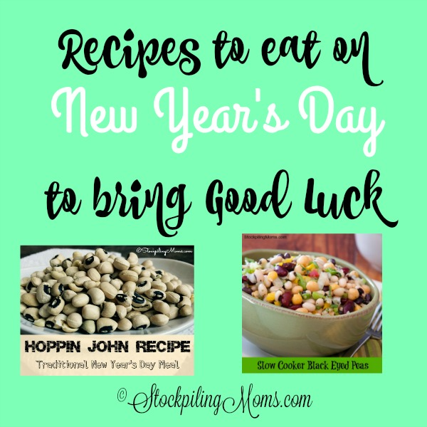 Recipes to eat on New Year's Day to bring Good Luck