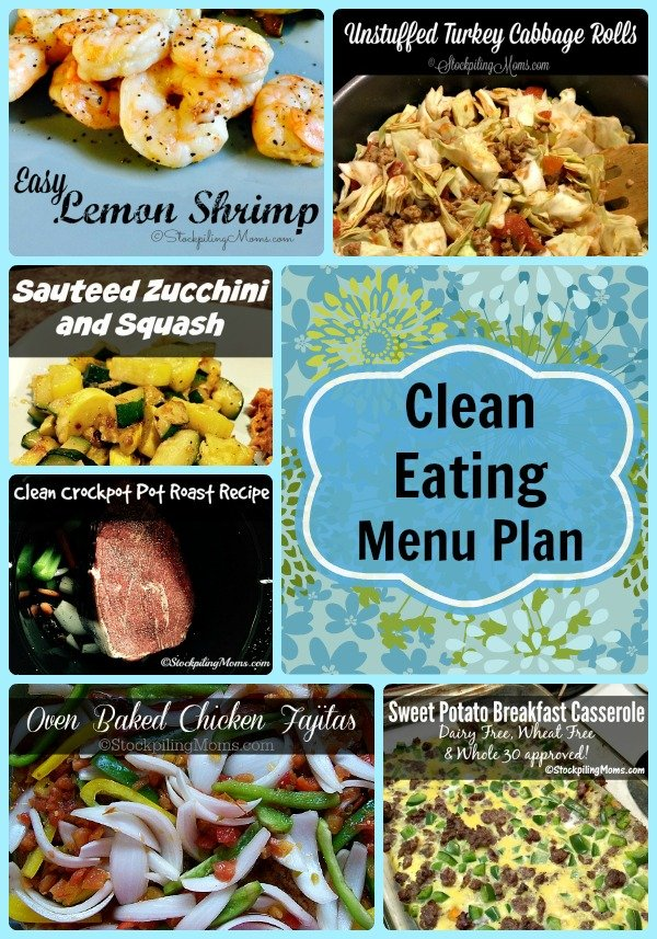 Clean Eating Menu Plan to help you eat healthy this week and save money on dinners!