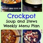 Crockpot Soup and Stews Weekly Menu Plan