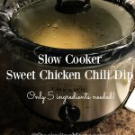 Slow Cooker Sweet Chicken Chili Dip