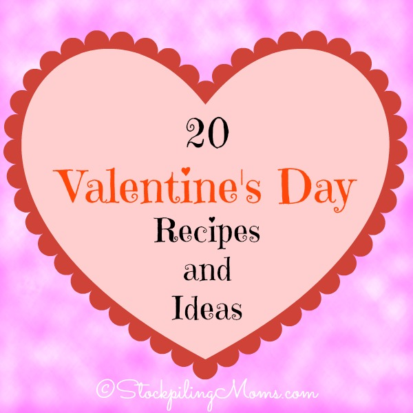20 Valentine's Day Recipes and Ideas that you can make homemade with love!  Perfect for your kids and classroom parties.