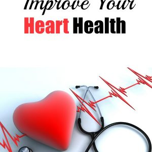 3 Easy Steps To Improve Your Heart Health