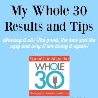 Whole 30 Results and Tips