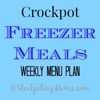 Crockpot Freezer Meals Weekly Menu Plan