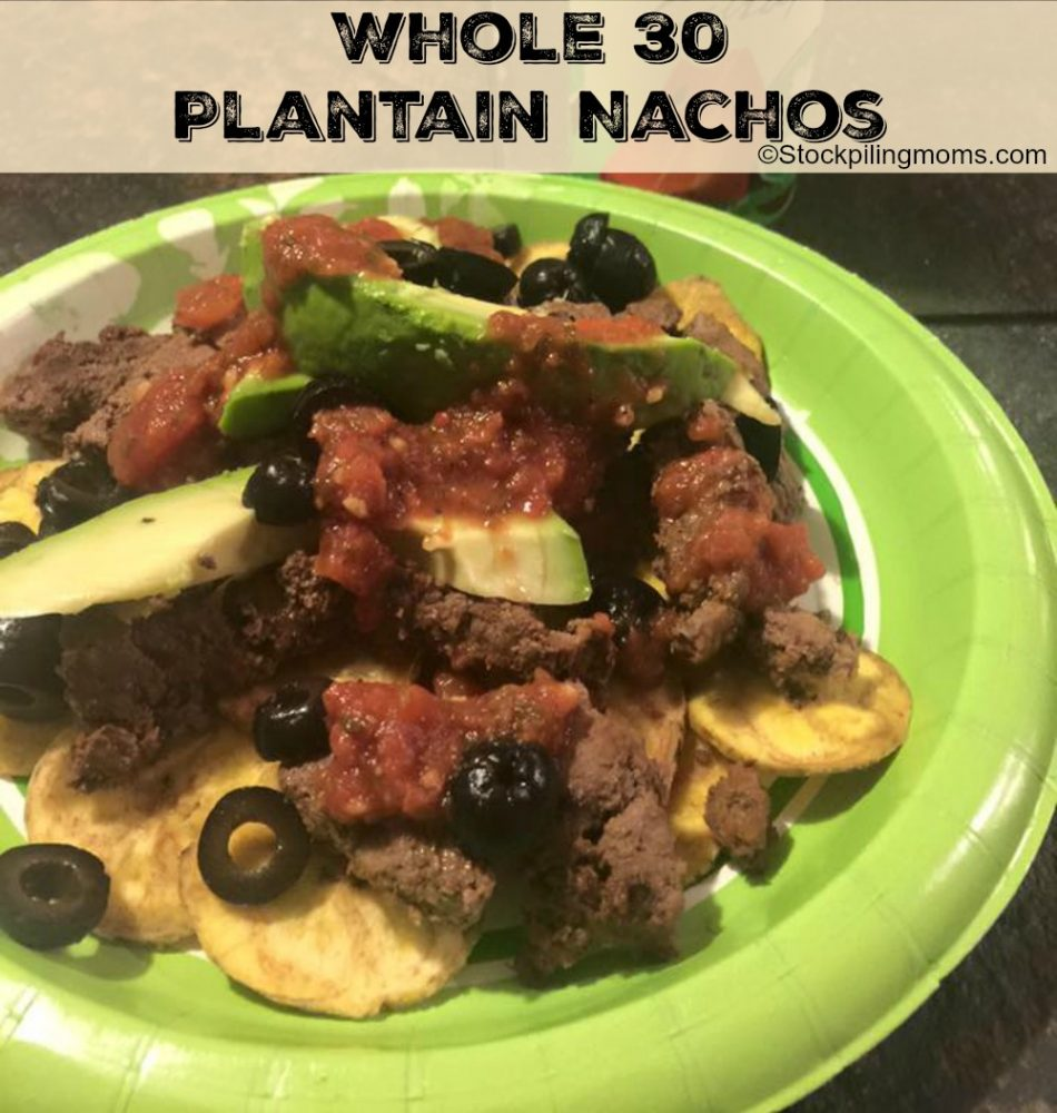 Whole 30 Plantain Nachos are amazing! You won't be sorry if you give this recipe a try!