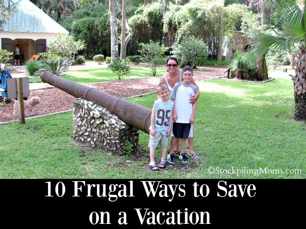 10 Frugal Ways to Save on a Vacation