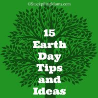 15 Earth Day Tips and Ideas