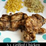 A.1. Grilled Chicken Thighs Recipe