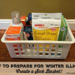 How To Prepare For Winter Illness – Create a Sick Basket!