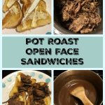 Pot Roast Open Face Sandwiches