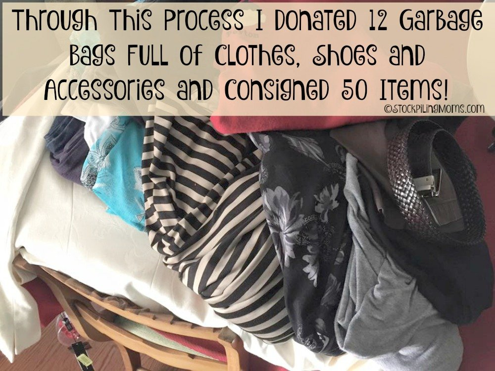 Through This Process I donated 12 Garbage Bags full of clothes, shoes and accessories and consigned 50 items!