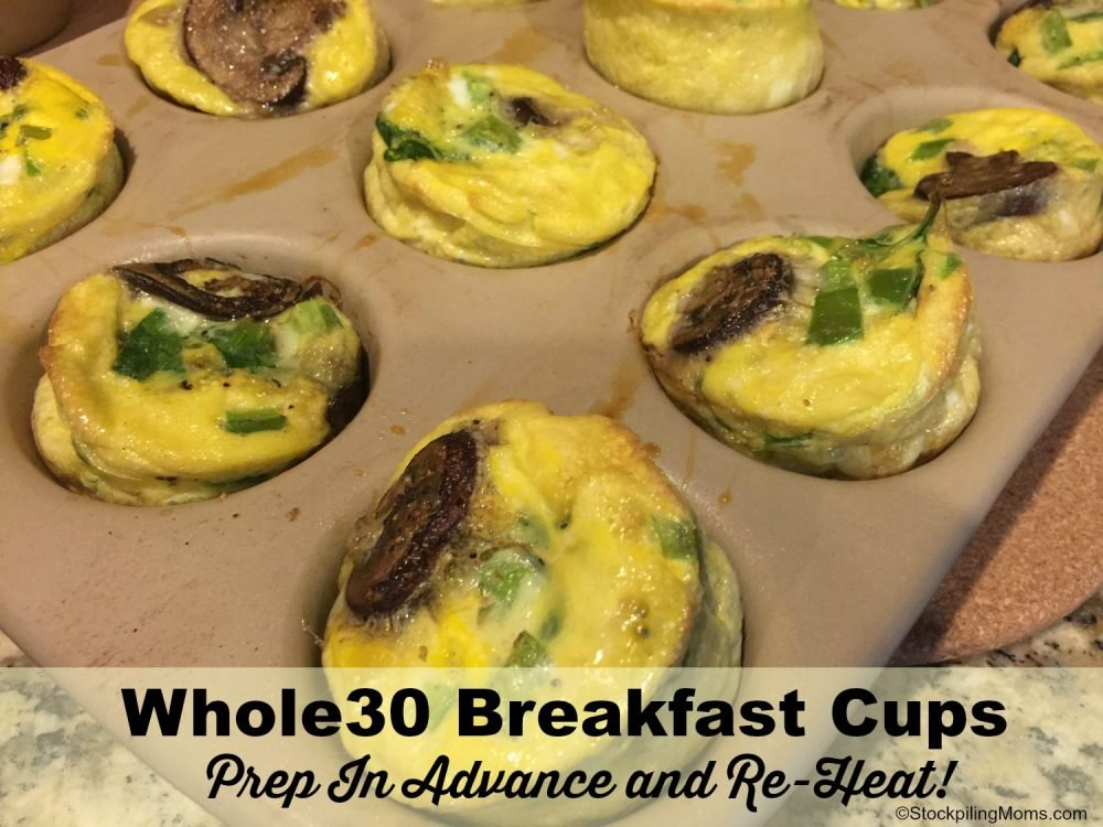 Whole 30 Breakfast Cups - Prep Once For The Week and Re-heat!