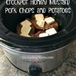 Crockpot Honey Mustard Pork Chops and Potatoes