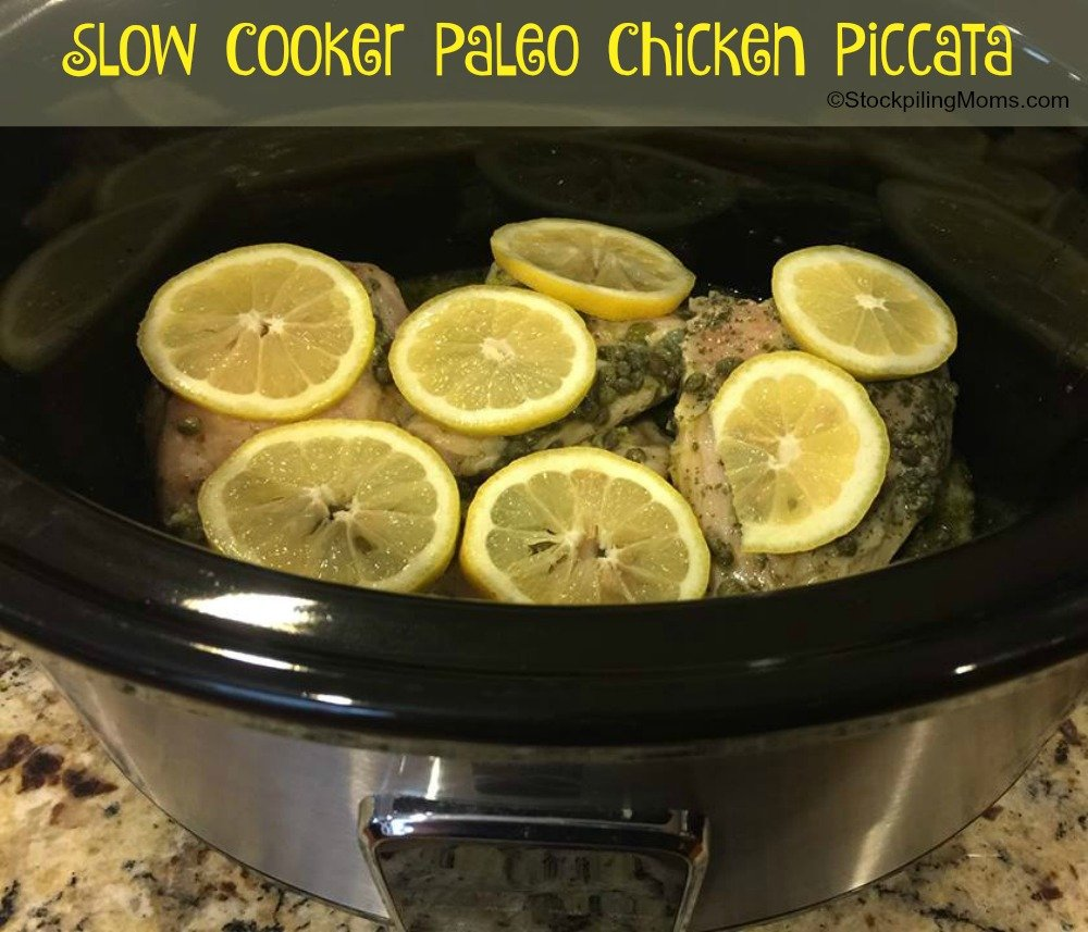 Slow Cooker Paleo Chicken Piccata is an Easy Freezer Meal that is light and refreshing!