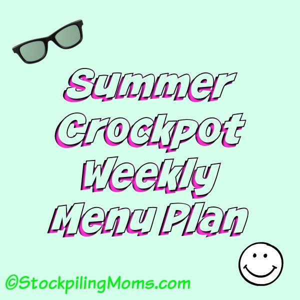 Summer Crockpot Weekly Menu Plan