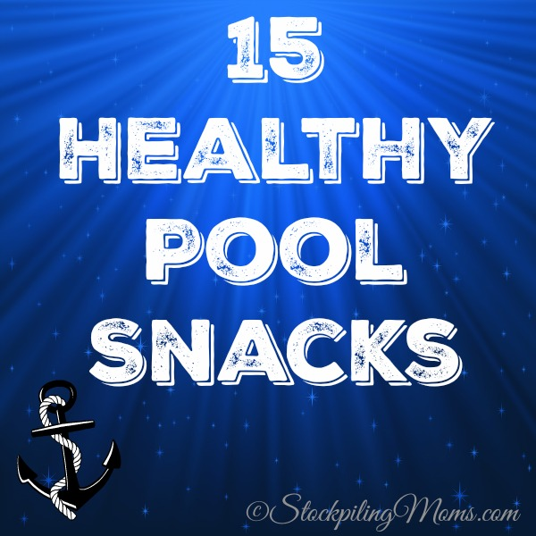 15 Healthy Pool Snacks