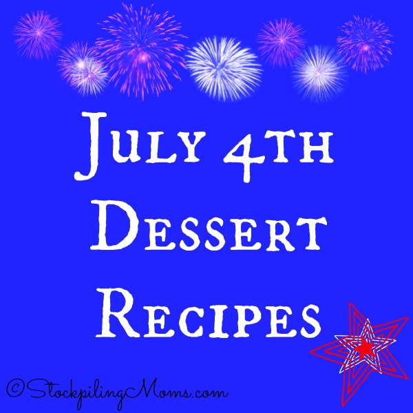 July 4th Dessert Recipes that taste yummy and are easy to make with your kids!