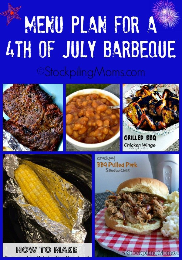 Need some last minute recipes for tomorrow??? Here is our Easy Menu Plan for a 4th of July Barbeque!