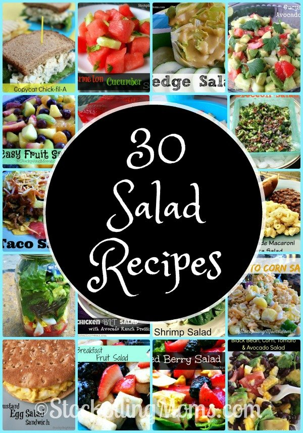 30 Salad Recipes that make great lunches for summer!