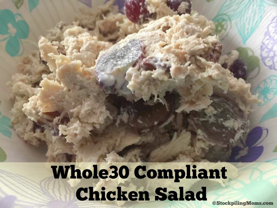 Whole 30 Compliant Chicken Salad is so good you won't realize it is healthy!