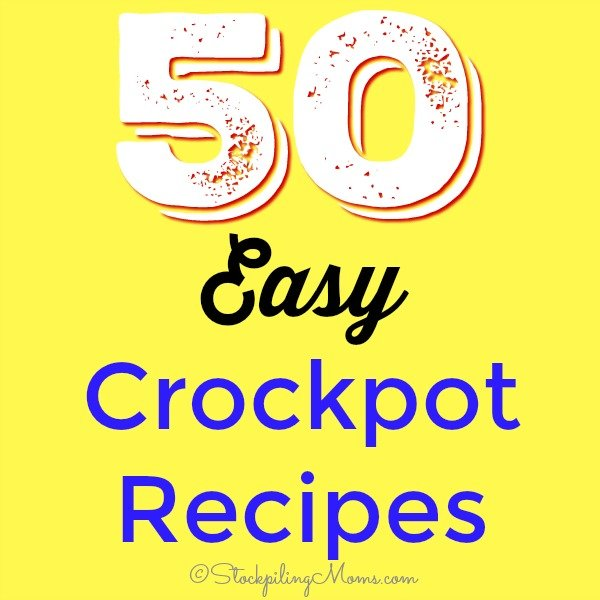 50 Easy Crockpot Recipes you can dump in your slow cooker in less than 10 minutes in the morning!