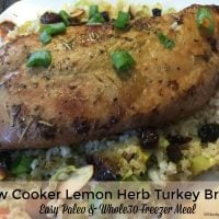 Slow Cooker Lemon Herb Turkey Breast - Easy Paleo and Whole30 Freezer Meal