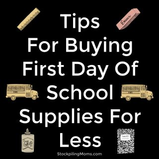 Tips For Buying First Day Of School Supplies For Less
