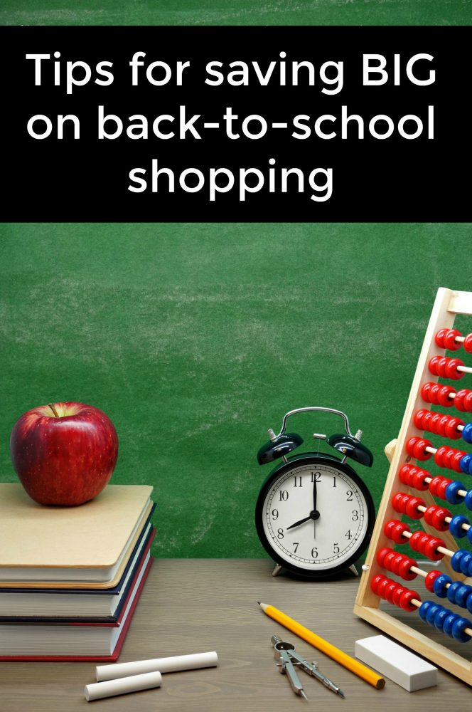 Tips for saving BIG on back-to-school shopping