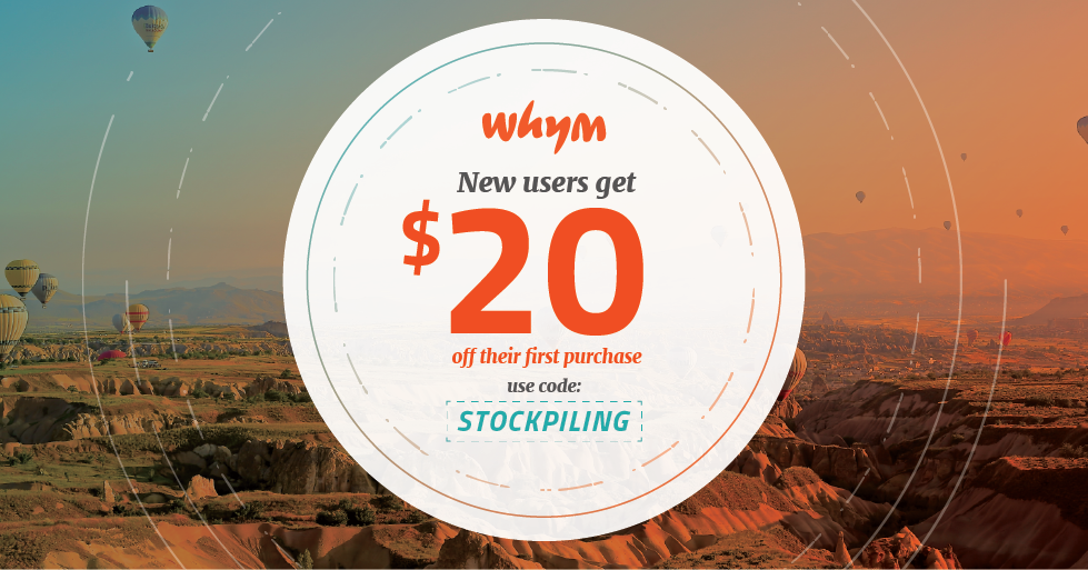 Whym New Users get $20 off their first purchase! Use code: STOCKPILING