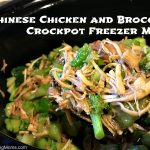Chinese Chicken and Broccoli Crockpot Freezer Meal