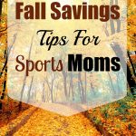 Fall Savings Tips For Sports Moms