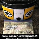 Slow Cooker Creamy Ranch Chicken Freezer Meal