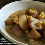 Slow Cooker Potato and Corn Chowder Freezer Meal