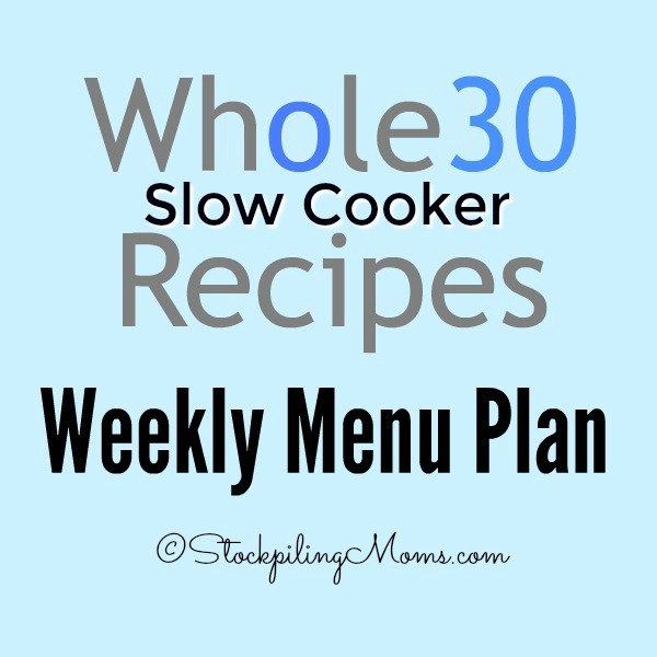 whole-30-slow-cooker-recipes-weekly-menu-plan