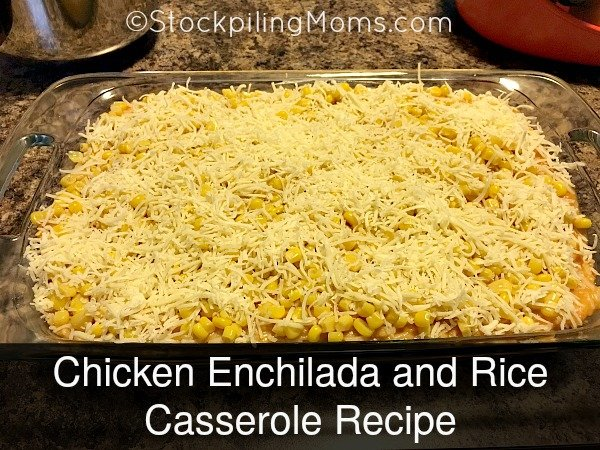 Chicken Enchilada and Rice Casserole Recipe is delicious and the best oven ready meal!