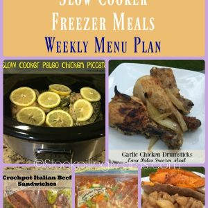 Heart Healthy Slow Cooker Freezer Meals Weekly Menu Plan