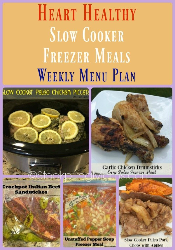 Menu plan monday heart healthy slow cooker freezer meals weekly menu plan to help you serve delicious dinners this forumfinder Choice Image