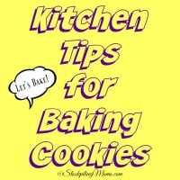 Kitchen Tips for Baking Cookies
