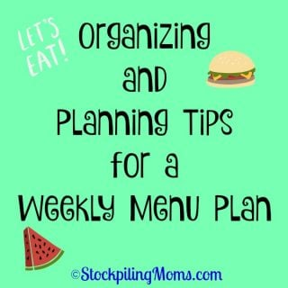 Organizing and Planning Tips for a Weekly Menu Plan